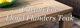 Caring for Lloyd Flanders Teak Tables