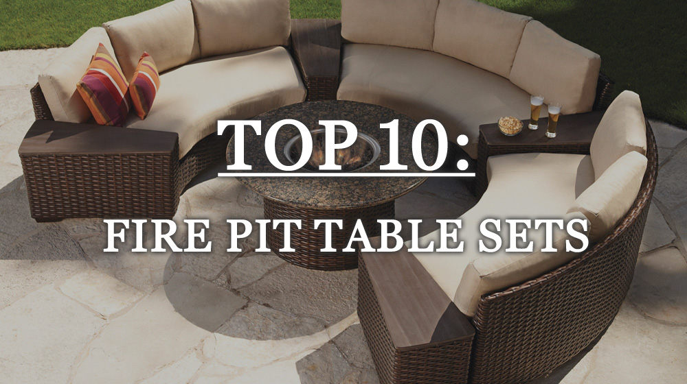 Top 10 Outdoor Fire Pit Table Sets
