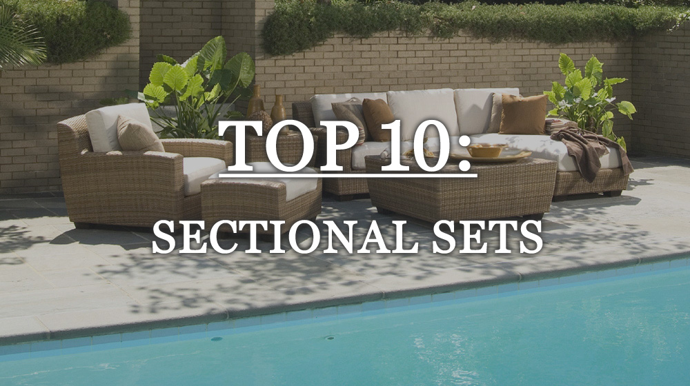 Top 10 Outdoor Sectional Sets